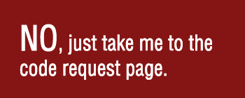 No, Just take me to the code request page.